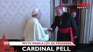 Cardinal Pell: Working at the Vatican was exhausting, but we've made a lot of progress