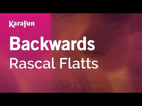 Karaoke Backwards - Rascal Flatts *