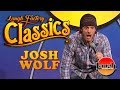 Josh Wolf | Love At First Shart | Laugh Factory Classics | Stand Up Comedy