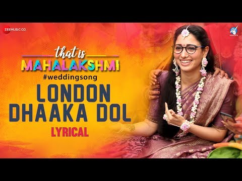 London Dhaaka Dol - Lyrical | That is Mahalakshmi | Tamannaah | Amit Trivedi | Geetha Madhuri thumbnail