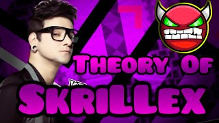 Theory Of SkriLLex by Noobas (Demon)   Geometry Dash