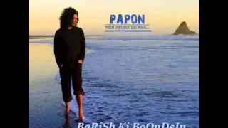 BaArIsH Ki BoOnDeIn - PaPoN - ThE StOrY So FaR