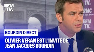 Olivier Véran face à Jean-Jacques Bourdin en direct
