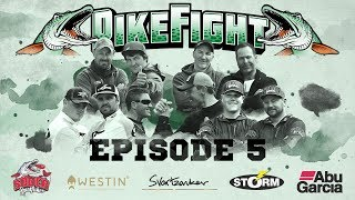 Pike Fight 2017 - Episode 5