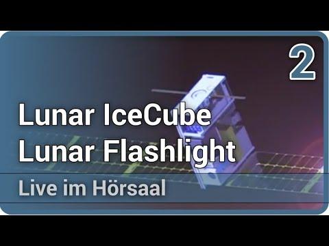 Miniatur-Satelliten - Lunar IceCube • Lunar Flashlight (2/2) • Live im Hörsaal | Dirk Grupe