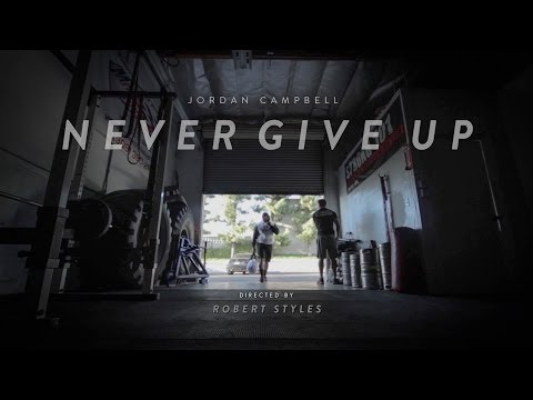 Jordan Campbell // NEVER GIVE UP (Narrated by Ray Lewis)