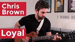 download lagu Chris Brown - Loyal Guitar Chords & Lesson By gratis
