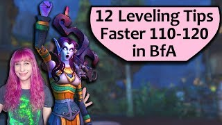 BfA Leveling Tips 110-120 : 12 Tips for Faster Leveling in Battle for Azeroth