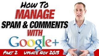 YouTube Comments: Manage Spam and YouTube Comments with Google+