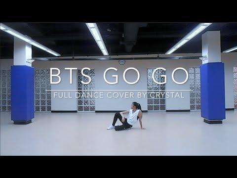 BTS GO GO — full dance cover by crystal diamond