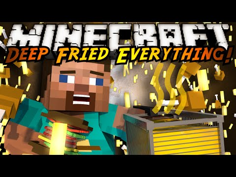 Minecraft Mod Showcase : DEEP FRIED EVERYTHING MOD!