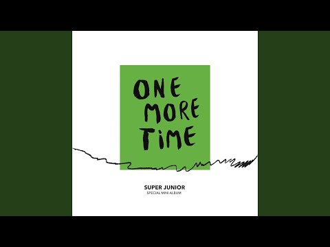One More Time (Otra Vez)