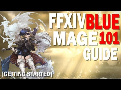 Getting Started with Blue Mage in FFXIV [101 Guide] [How to Blue Mage]