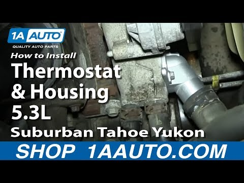 How To Install Replace Thermostat and Housing 5.3L 2000-06 Suburban Tahoe Yukon