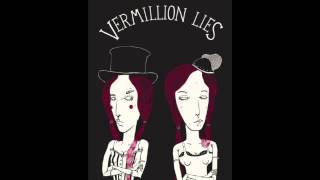 Watch Vermillion Lies No Good video