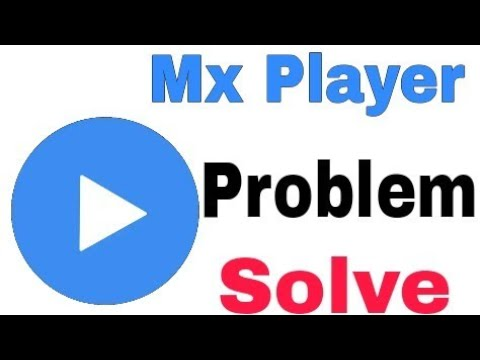 MX Player Problem solved
