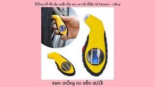 Giá Đồng hồ đo áp suất lốp oto xe hơi điện tử Michelin - Hàng nhập khẩu bởi