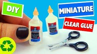 🍼DIY MINIATURE CLEAR ELMER'S GLUE - [REALLY WORKS]