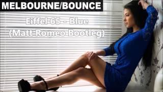 Download Lagu Eiffel 65 - Blue (LoDran Bootleg) Gratis STAFABAND