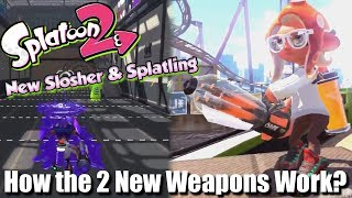 Splatoon 2 - How the 2 Brand New Weapons Work? (New Hotel Map & Octo Expansion)