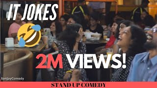 IT INDUSTRY JOKES | ENGLISH stand up comedy by sanjay manaktala | information technology