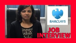 Barclays Interview 1- Interview Expeience, Suggestions and Tips