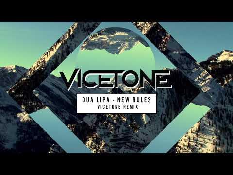 Dua Lipa - New Rules Vicetone Remix