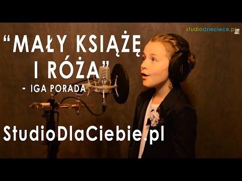 Mały Książę I Róża - Iga Porada (cover By Karolina Kramarz - 9 Lat)