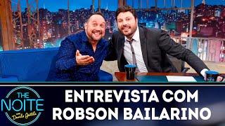 Entrevista com Robson Bailarino | The Noite (24/04/19)