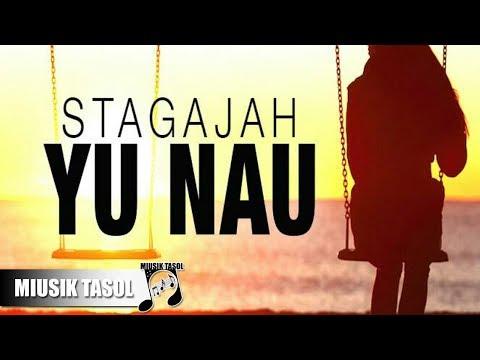 Stagajah - Yu Nau