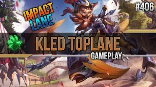Kled (Top): Impact Lane #406 [Lets Play] [League of Legends] [German / Deutsch]