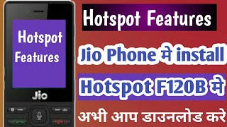 Jio Phone Me Hotspot Function Download || Jio Phone New Update Today 2019 || Use On Hotspot