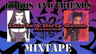 Kokos And Friends - Mixtape - Life Is A Dirty Game ( Razorian )