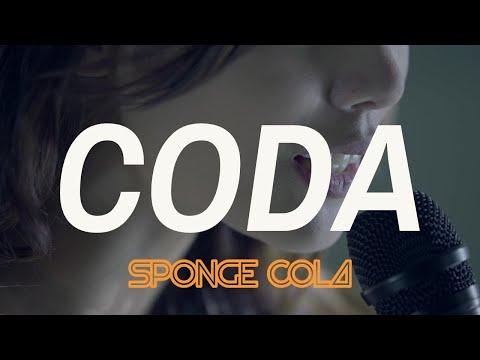 Sponge Cola -- Coda [OFFICIAL]