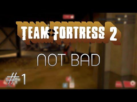 Team Fortress 2: #1 - Not bad w/Mali Plavi