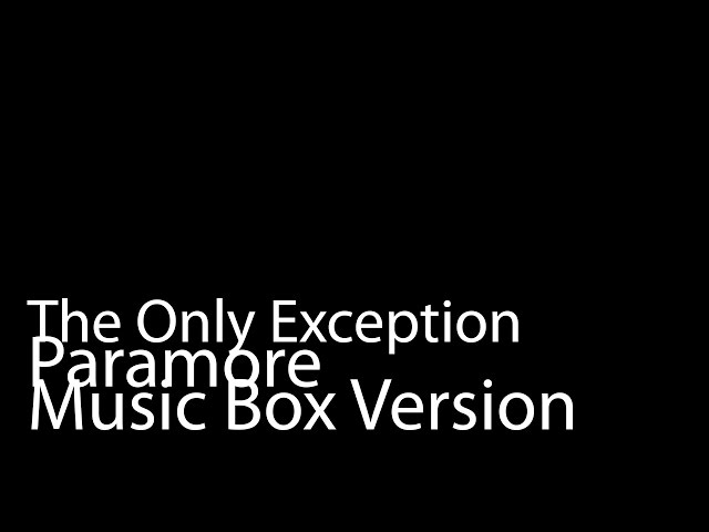 The Only Exception Mp3 Download - MP3 Download