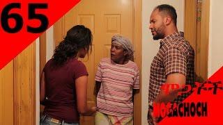 Mogachoch  Drama - Part 65