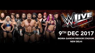 WWE India Live Event Highlights Match Cards 9/12/2017 WWE Live Event In India 9th December 2017