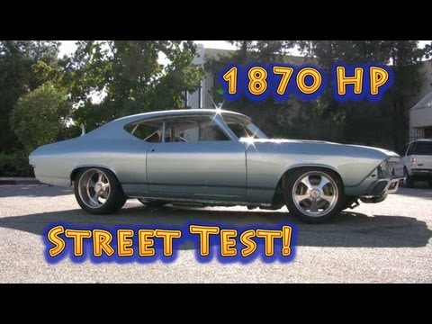 1969 1800 HP Chevelle Street Test from Nelson Racing Engines.  Tom Nelson.  NRE.
