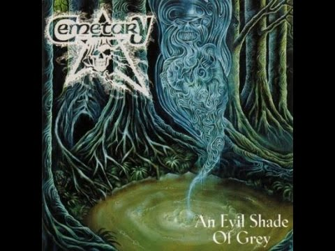 Cemetary - An Evil Shade of Grey