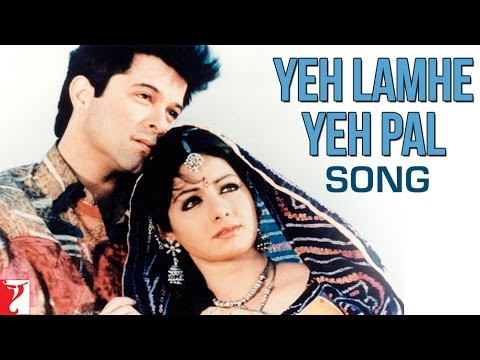 Yeh Lamhe Yeh Pal - Song - Lamhe