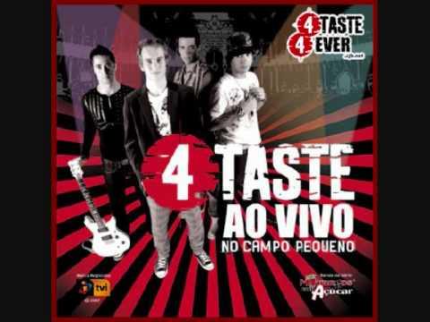 4 Taste - Desta Vez Eu Nao Te Vou Perdoar