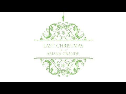 Ariana Grande - Last Christmas (Audio)