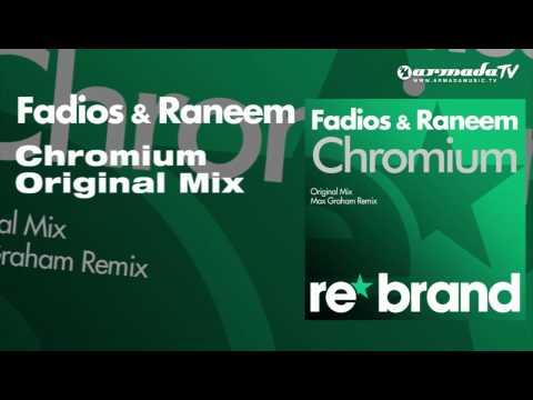 Fadios  Raneem - Chromium (Original Mix)