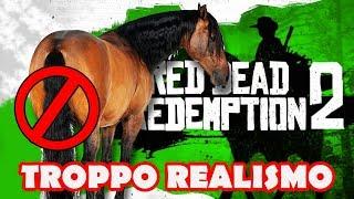 RED DEAD REDEMPTION 2 TROPPO REALISMO