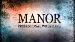 Manor Professional Wrestling Dinner Show ::: March 29th, 2013 :::