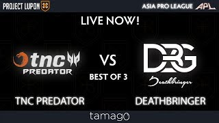 TNC Predator vs DeathBringer Game 2 (BO3) | Asia Pro League