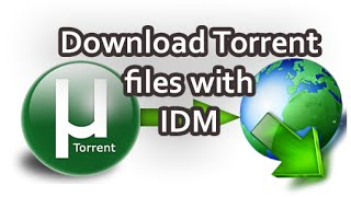 Download torrent directly through Browser or IDM