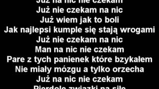 download lagu Zbuku - Nie Czekam Na Nic Tekst gratis