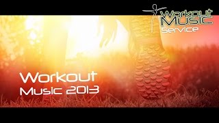 Workout Music 2013